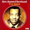 Product Image: Rev James Cleveland - Try Jesus