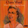 Product Image: Clara Ward - When The Gates Swing Open