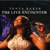 Product Image: Tonya Baker - The Live Encounter
