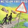 Product Image: Fischy Music - We're On This Road