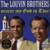 Product Image: The Louvin Brothers - Nearer My God To Thee
