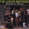 Product Image: The Louvin Brothers - The Weapon Of Prayer