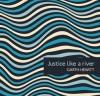 Garth Hewitt - Justice Like A River