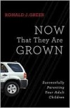 Ronald J Greer - Now That They Are Grown