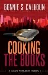 Bonnie S Calhoun - Cooking the Books