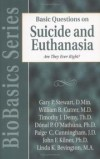 Gary P. Stewart - Basic questions on suicide and euthanasia