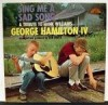 Product Image: George Hamilton IV - Sing Me A Sad Song