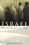 David Baron - Israel in the Plan of God