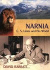 David Barratt - Narnia: C. S. Lewis And His World
