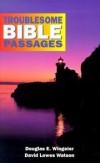 Douglas E Wingeier - Troublesome Bible Passages Student Book