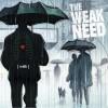 Product Image: The Weak Need - Walk