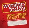 Product Image: The Mission Worship Praise Band - Worship Today: How Great Is Our God