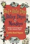 Cynthia Bond Hopson - Bad Hair Days, Rainy Days, & Mondays