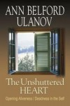 Ann Belford Ulanov - The unshuttered heart