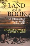 Charles R Page II & Carl A Volz - The land and the Book