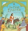 Lois Rock - The First Easter