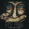 Product Image: Belle Epoque - Disillusions Of Man