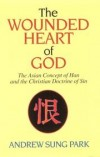 Andrew Sung Park - The wounded heart of God