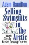 Adam Hamilton - Selling Swimsuits in the Arctic