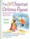 Dennis Hartin - The Very Important Christmas Pagent