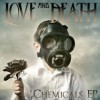 Product Image: Love And Death - Chemicals EP