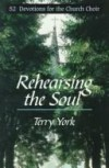 Terry York - Rehearsing the Soul