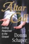 Donna Schaper - Altar Calls
