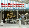 Product Image: Hack Bartholomew ftg Bishop Paul S Morton - Lifting Jesus Up, Down In New Orleans