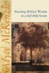 Alyce M McKenzie - Preaching biblical wisdom in a self-help society