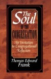 Thomas Edward Frank - The soul of the congregation