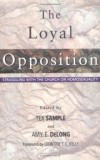 Tex Sample & Amy E DeLong - The loyal opposition