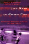 Michael J Coyner, |& Douglas T Anderson - The Race to Reach Out