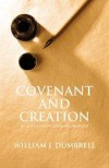 William J Dumbrell - Covenant And Creation