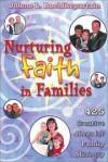 Jolene L Roehlkepartain - Nurturing Faith in Families