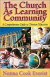 Norma Cook Everist - The church as learning community