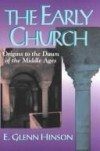 E Glenn Hinson - The early church