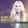 Product Image: Dara Maclean - You Got My Attention (Deluxe Edition)