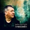 Product Image: Pete Caulfield - Rescued