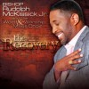 Product Image: Pastor Rudolph McKissick Jr And The Word & Worship Mass Choir - The Recovery