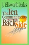 J Ellsworth Kalas - The Ten commandments from the back side