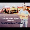 Product Image: Paul Poulton Project - Get In The Spirit (new version)