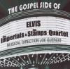 The Imperials, The Stamps Quartet - The Gospel Side Of Elvis