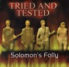Product Image: Solomon's Folly - Tried And Tested