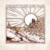 Product Image: The Oh Hellos - Through The Deep, Dark Valley