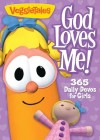Product Image: Veggie Tales - God Loves Me: 365 Daily Devos For Girls