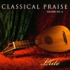 Product Image: Classical Praise - Classical Praise Vol 5: Lute