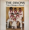 Product Image: The Dixons - Take A Message To Heaven