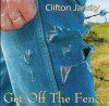 Clifton Jansky - Get Off The Fence