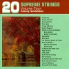 Product Image: The Supreme Strings, Paul Mickelson - 20 Inspirational Favorites Vol 4: 20 Supreme Strings