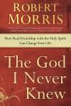 Morris Robert - GOD I NEVER KNEW THE